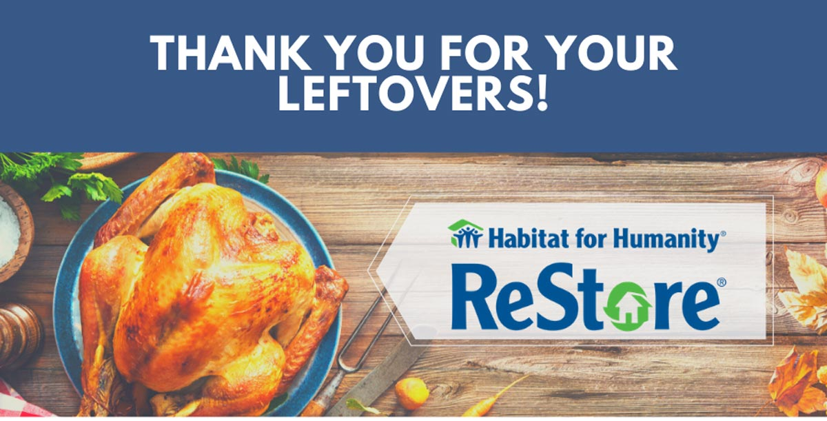 Habitat for Humanity Leftovers
