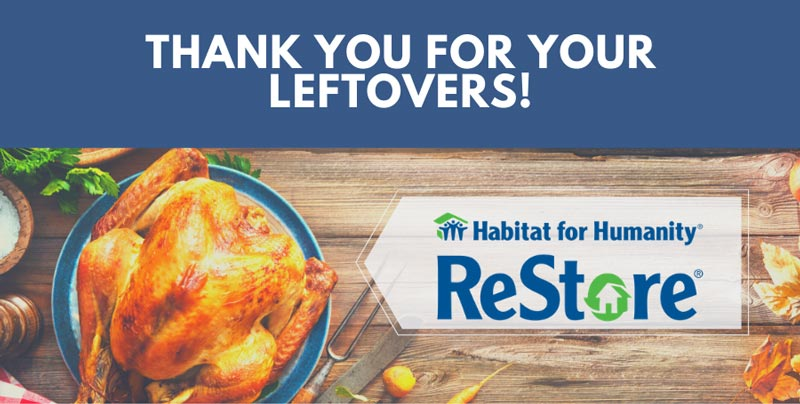 Leftovers - Habitat for Humanity