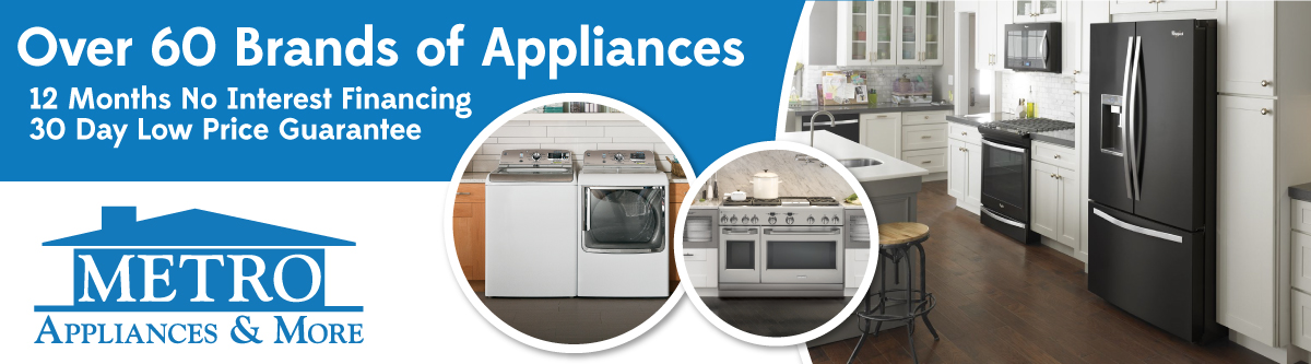 Metro Appliances & More 2021