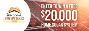 Sun Solar Sweepstakes Win $20,000 System