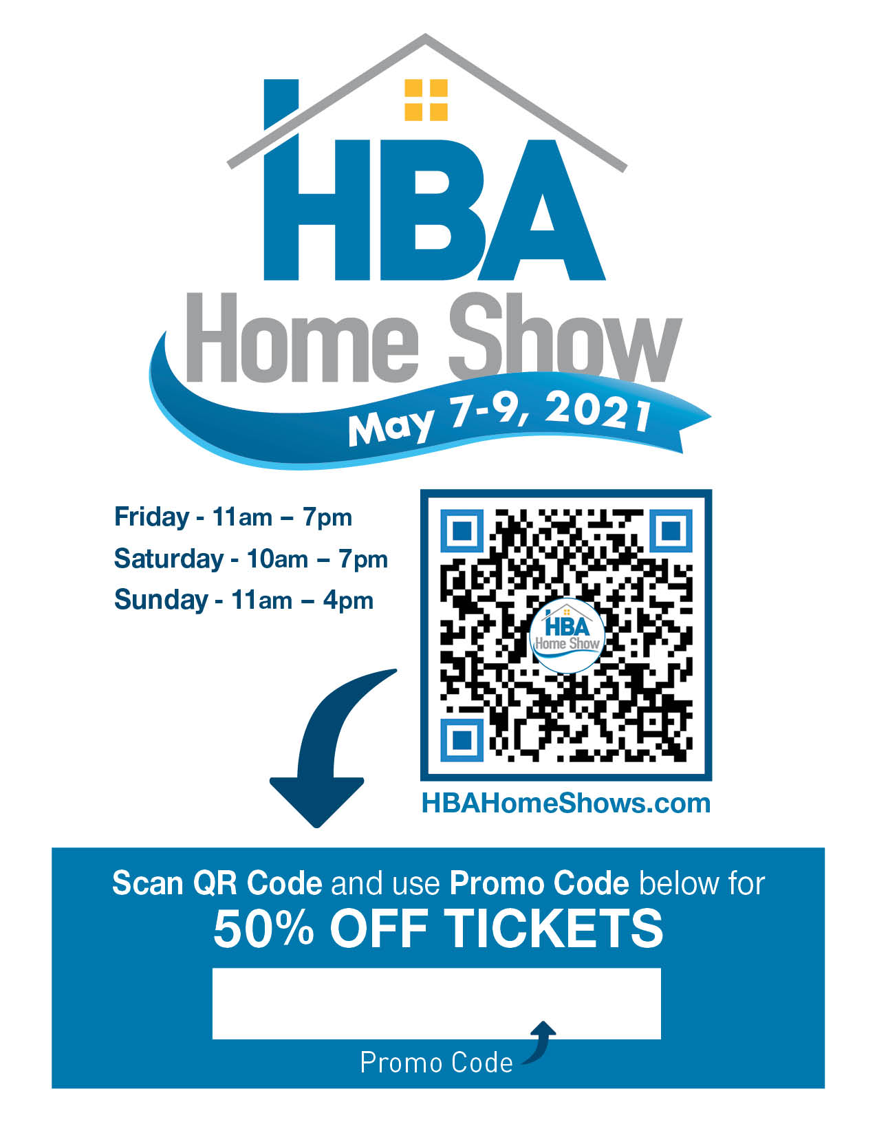 Home Show Tickets Flyer - Use Your Promo Code
