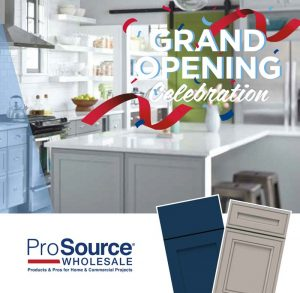 ProSource Wholesale Featured Grand Opening